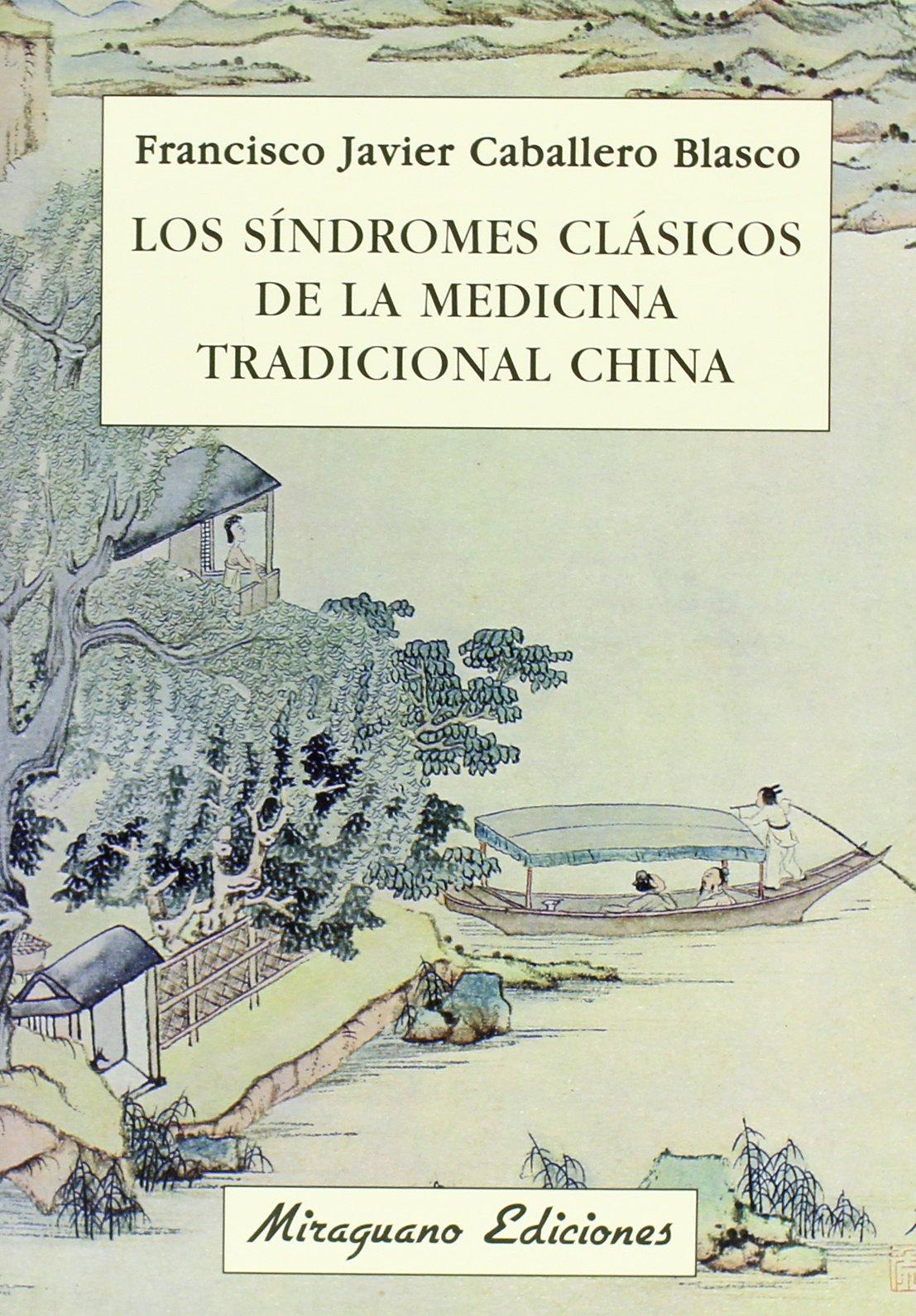 Los síndromes clásicos de la medicina tradicional china ...