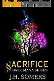 Sacrifice (Dark Mana Series Book 2)