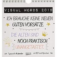 Visual Words Colour 2019: Aufstellbarer Typo-Art Postkartenkalender. Jeden Monat ein neuer Spruch. Hochwertiger Tischkalender. Mit 12 Postkarten.