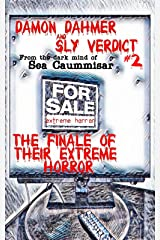 Damon Dahmer and Sly Verdict 2. The Finale of Their Extreme Horror. Kindle Edition