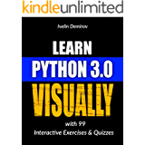 Learn Python 3.0 VISUALLY: with 99 Interactive Exercises and Quizzes (Learn Visually Book 1) (English Edition)