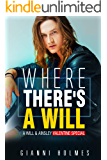 Where There's a Will: An Ainsley and Will Valentine Special (The Project Runway Series Book 2)