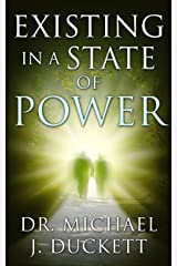 Existing in a State of Power (The Life Series Book 1) Kindle Edition