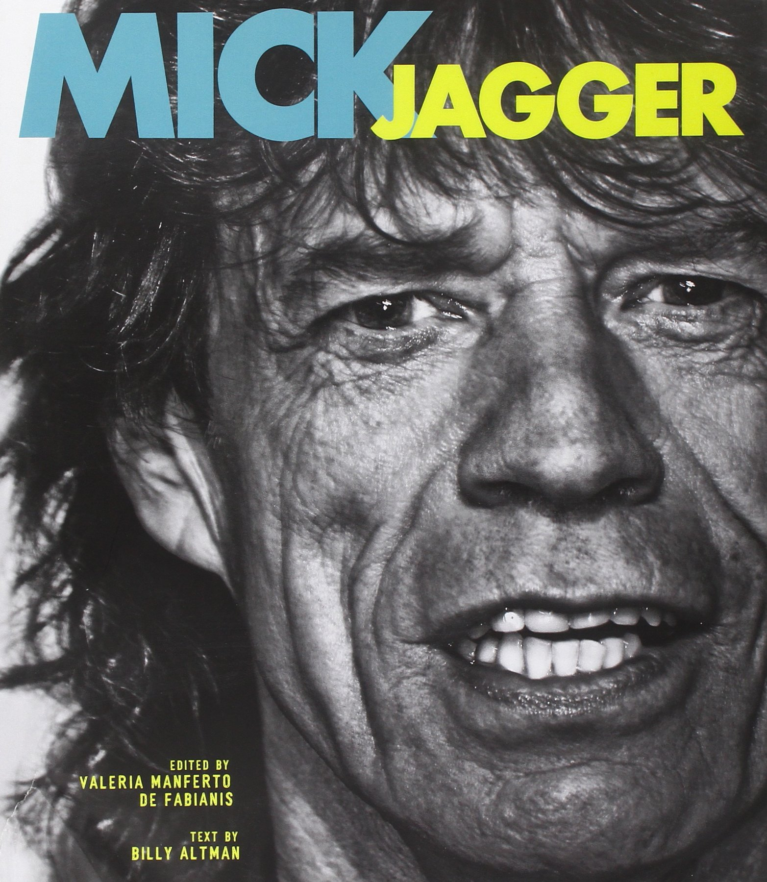 Mick Jagger: Billy J. Altman, Valeria Manferto De Fabianis ...