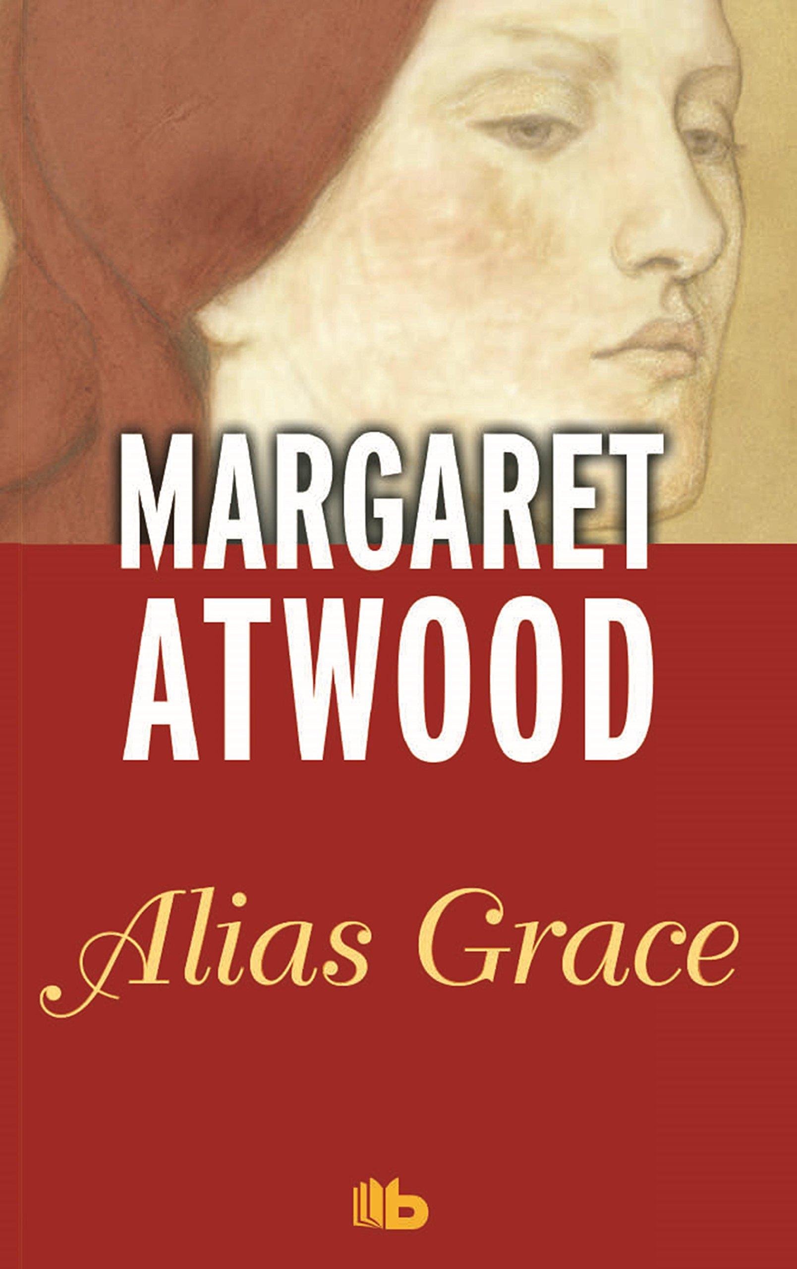 Resultado de imagen para . Alias Grace Autor: Margaret Atwood