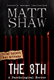 The 8th: A Tale of Horror and Revenge