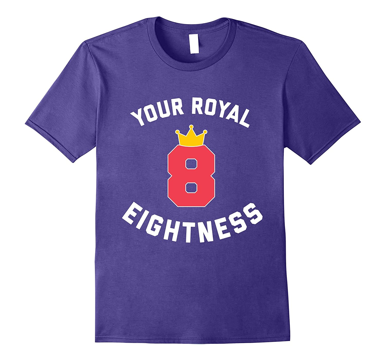 8th Birthday Gift Shirt - Your Royal Eightness-BN