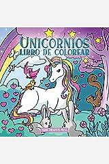 Unicornios libro de colorear: Para niños de 4 a 8 años (Cuadernos para colorear niños) (Spanish Edition) Paperback