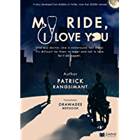 My ride, I love you (English Edition)
