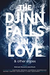 The Djinn Falls in Love and Other Stories Kindle Edition