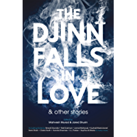 The Djinn Falls in Love and Other Stories (English Edition)