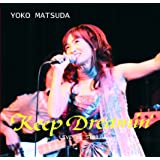 Keep Dreamin' ~LIVE at STB139~