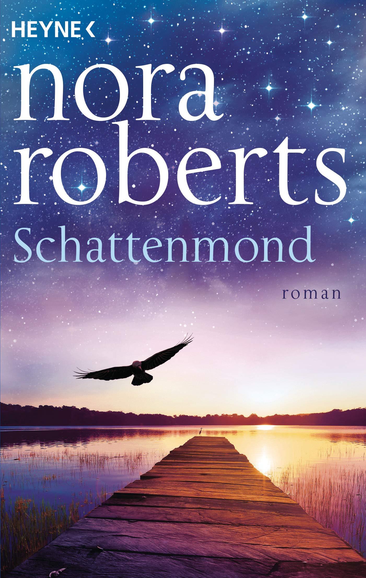 Schattenmond: Roman (Die Schatten-Trilogie, Band 1) Taschenbuch – 13. August 2018 Nora Roberts Heinz Tophinke Heyne Verlag 3453422503