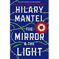 The Mirror And The Light (Wolf Hall Trilogy)