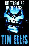 The Terror at Grisly Park (Quigg Book 5)