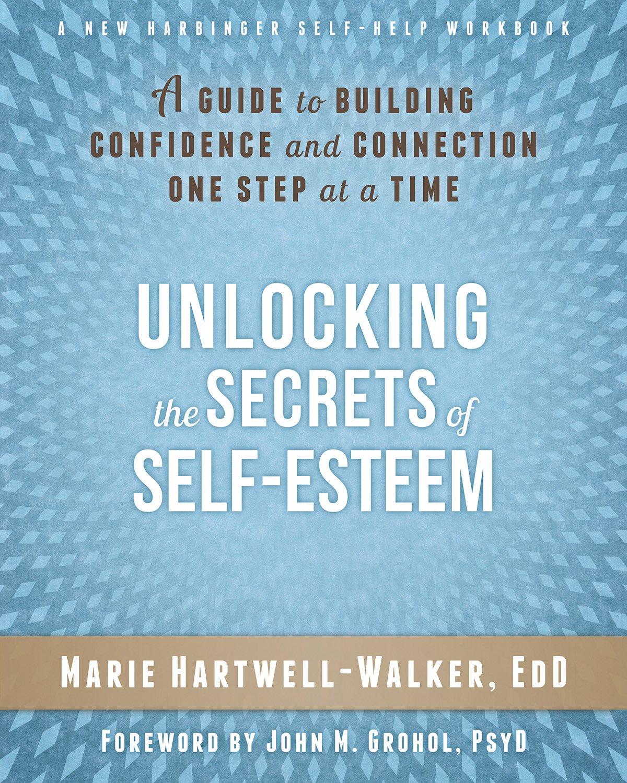 Unlocking the Secrets of Self-Esteem: A Guide to Building ...