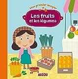 Les fruits et les légumes (Coll. Mon premier imagier)