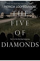 The Five of Diamonds: Part 6 of the Red Dog Conspiracy Kindle Edition