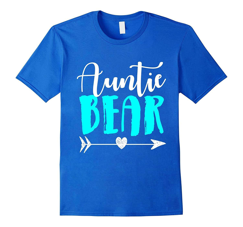 bf243f1d8 Auntie bear cute aunt apparel shirt t shirt aunt-BN – Banazatee