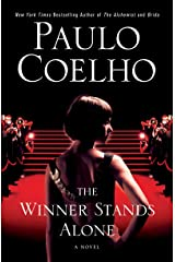 The Winner Stands Alone: A Novel (P.S.) Kindle Edition