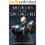 Secrets of the Sword 3 (Death Before Dragons Book 9)