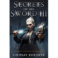 Secrets of the Sword 3 (Death Before Dragons Book 9) (English Edition)