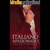 ITALIANO APAIXONADO: Série dos Irmãos Aandreozzi - Livro 02