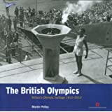The British Olympics: Britain's Olympic Heritage 1612-2012 (Played in Britain)