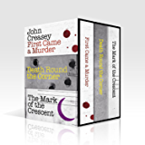 John Creasey Box Set 1: First Came a Murder, Death Round the Corner, The Mark of the Crescent (Department Z)