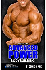 Mike O'Hearn's ADVANCED POWER BODYBUILDING Program Kindle Edition