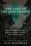 The Case of the Jade Dragon: A Noir Detective Mystery Thriller (Jonas Watcher Book 3)