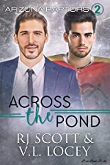 Across the Pond (Raptors Book 2) Kindle Edition