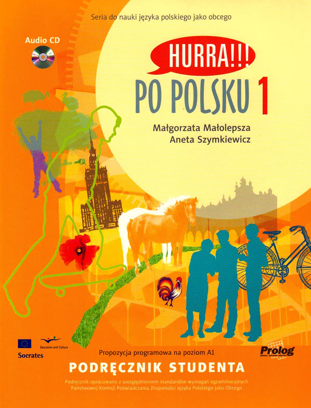Hurra Po Polsku Volume 1 Student S Textbook Book Cd V 1 Amazon Co Uk Maolepsza M Szymkiewicz A 9788360229156 Books
