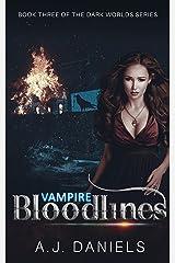 Bloodline: An Alien Vampire Romance (The Dark World Series Book 4) Kindle Edition