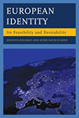 European Identity: Its Feasibility and Desirability Kindle Edition