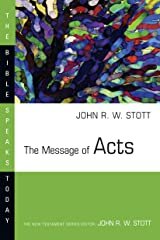The Message of Acts (The Bible Speaks Today Series) Kindle Edition