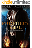 Prophecy Girl (The Five Orders Book 1)