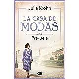 La casa de modas - PRECUELA (Spanish Edition)