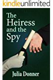 The Heiress and the Spy (The Friendship Series Book 2)