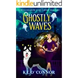 Ghostly Waves (A Lorna Shadow Cozy Ghost Mystery Book 7)