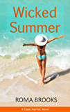 Wicked Summer: A Cape Harriet Novel