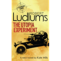 Robert Ludlum's The Utopia Experiment (Covert-One Book 10) (English Edition)