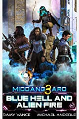 Blue Hell And Alien Fire (Middang3ard Book 4) Kindle Edition