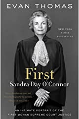 First: Sandra Day O'Connor Kindle Edition