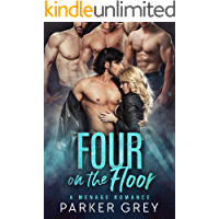 Four on the Floor: A Menage Romance