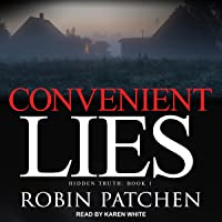 Convenient Lies: Hidden Truth Series, Book 1