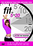 Fit in 5 to 20 Minutes - Latin Fat Buster [Reino Unido] [DVD]