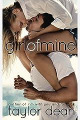 Girl of Mine Kindle Edition