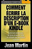 Comment écrire la description d'un e-book Kindle - Comment vendre PLUS de livres et devenir riche en utilisant une description captivante