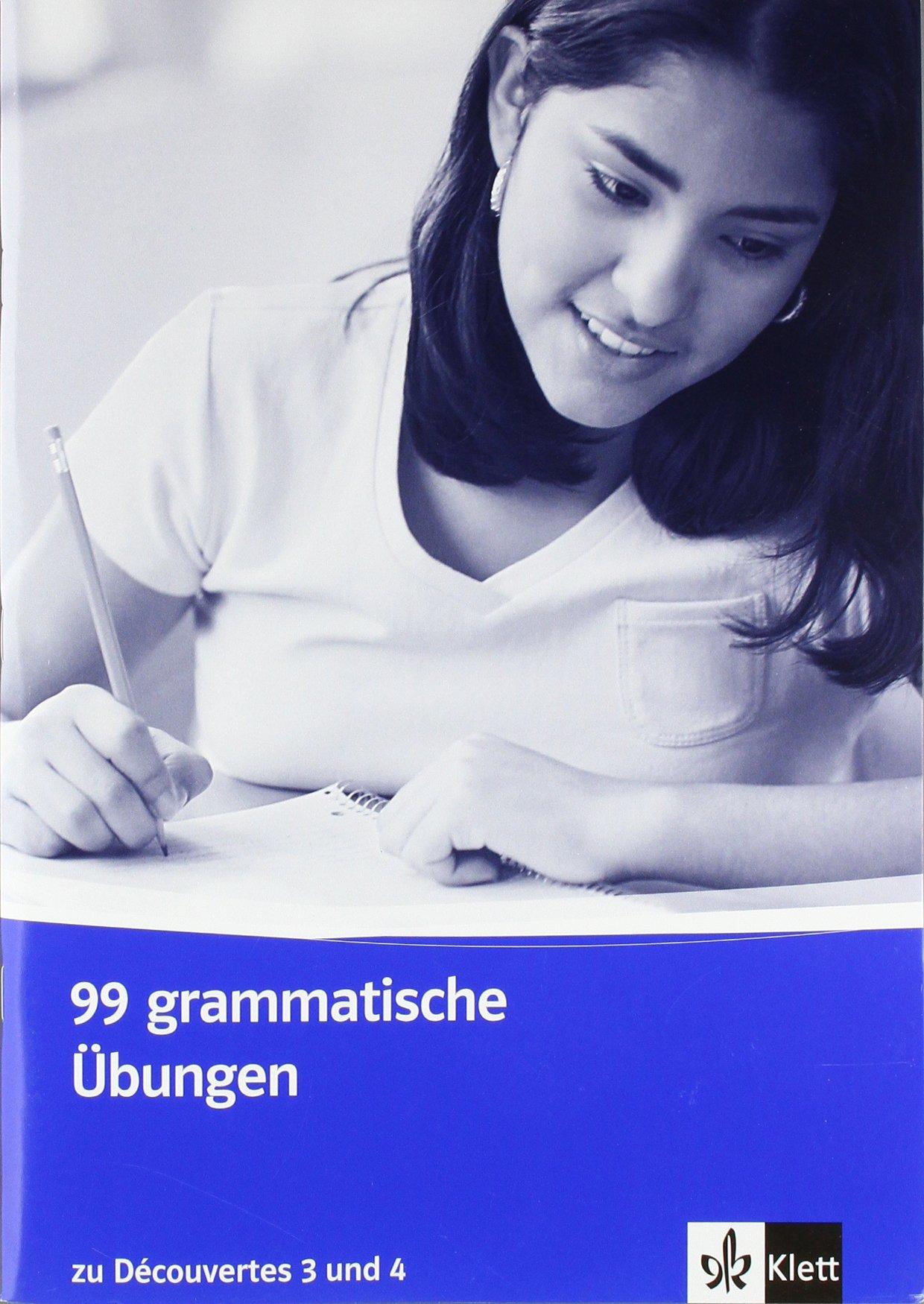 Découvertes / 99 grammatische Übungen - Band 3-4